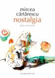 Nostalgia/Mircea Cartarescu