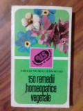 150 remedii homeopatice vegetale - Mihai Neagu Basarab     (4+1)