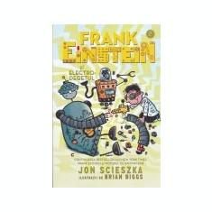 Frank Einstein, vol. 2 -Frank Einstein si electro-degetul