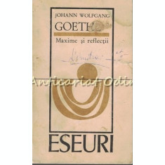 Maxime Si Reflectii - Johann Wolfgang Von Goethe