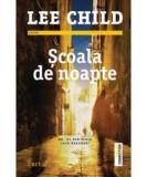 Cumpara ieftin Scoala de noapte LEE CHILD editura trei,  2017
