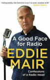 Good Face for Radio, Paperback