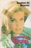 Cumpara ieftin Verisoara Mea Rachel - Daphne Du Maurier, 1993