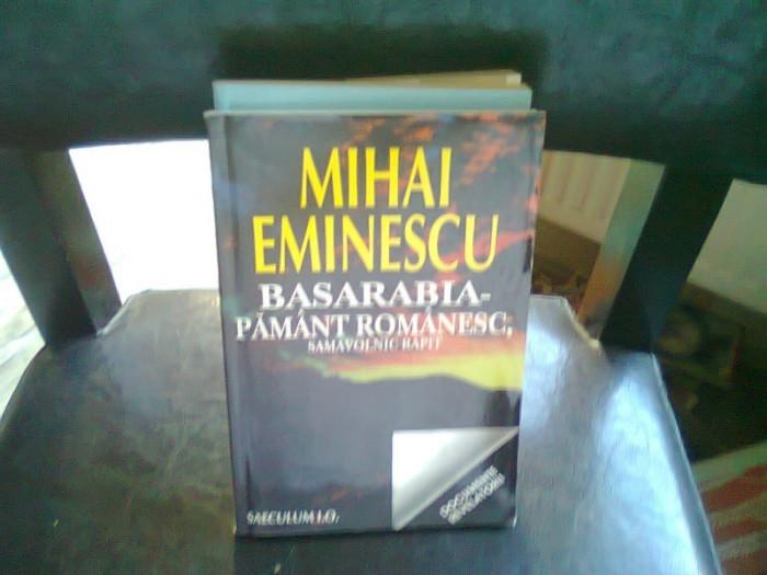 BASARABIA PAMANT ROMANESC - MIHAI EMINESCU