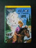 CAROLINE QUINE - ALICE AU CANADA (limba franceza)