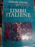 Gramatica Limbii Italiene - Mihaela Carstea ,548886
