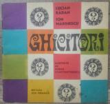 Ghicitori - Lucian Radan, Ion Marinescu/ ilustratii Ioana Constantinescu
