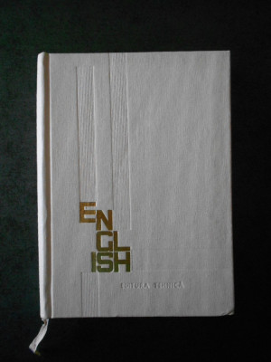 VIORICA DANILA - ENGLEZA PENTRU INGINERI SI TEHNICIENI (1966, editie cartonata) foto