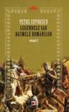 Legendele sau basmele romanilor vol. II (ed.2) | Petre Ispirescu