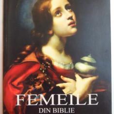 FEMEILE DIN BIBLIE de JOHN BALDOCK , 2008