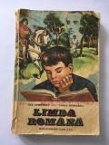 LIMBA ROMANA, MANUAL PENTRU CLASA a V-a, ANA DUMITRESCU, VASILE TEODORESCU 1984