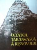 CETATEA TARANEASCA A RASNOVULUI de EMIL MICU , Brasov 1969
