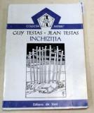 INCHIZITIA-GUY TESTAS,JEAN TESTAS 1993