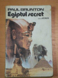 EGIPTUL SECRET- PAUL BRUNTON, BUC. 1992