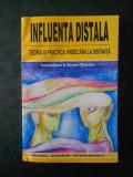 ALIODOR MANOLEA - INFLUENTA DISTALA. TEORIA SI PRACTICA VINDECARII LA DISTANTA