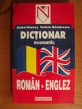 DICTIONAR ECONOMIC ROMAN - ENGLEZ de ANDREI BANTAS , VIOLETA NASTASESCU