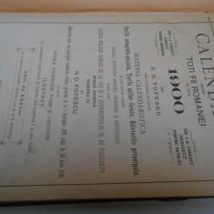 Calendarul 1900,ed. Steinberg, cartonat, 140 pag. numeroase planse si imag., rar