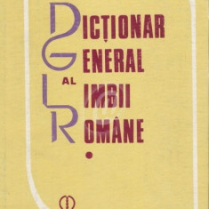 Dictionar general al limbii romane, vol. 1, 2