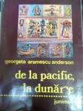 De La Pacific, La Dunare - Georgeta Aramescu Anderson ,549047