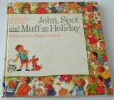 John Spot - and Muff on Holiday - Eugen Spaleny, Eva Ruzickova, David Bloch