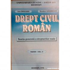 Drept civil roman. Teoria generala a drepturilor reale. Tratat volumul 2