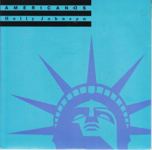 Holly Johnson - Americanos (1989, MCA) Disc vinil single 7