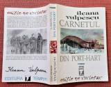 Carnetul din Port-Hart. Editura Tempus, 1998 - Ileana Vulpescu, Alta editura