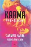 Karma relatiilor - Carmen Harra, Alexandra Harra