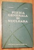 Fizica generala si nucleara de D. Auslander, I. Macavei
