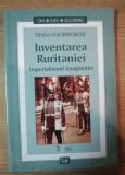 Inventarea Ruritaniei : imperialismul imaginatiei / Vesna Goldsworthy
