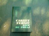 CARNET TEHNIC SAPE DE FORAJ - D. CONSTANTINESCU