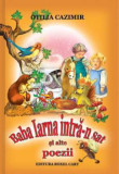 Baba Iarna intra-n sat si alte poezii/Otilia Cazimir