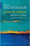 Jurnal de calatorie: Japonia, China, Nikos Kazantzakis