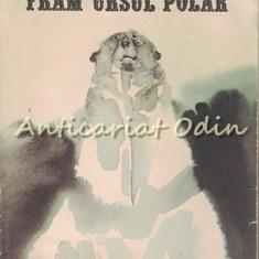 Fram, Ursul Polar - Cezar Petrescu - Grafica: Emil Childescu