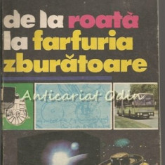 De La Roata La Farfuria Zburatoare - Paul Teodoru