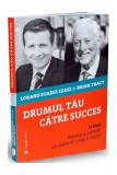 Drumul tău către succes
