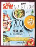 200 RECETTES MINCEUR GOURMANDES! des 4 Saisons. Retete pt. slabit, in franceza