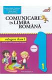 Comunicare in limba romana - Clasa 1 - Culegere - Valentina Stefan-Caradeanu