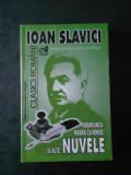 IOAN SLAVICI - NUVELE. PADUREANCA, MOARA CU NOROC