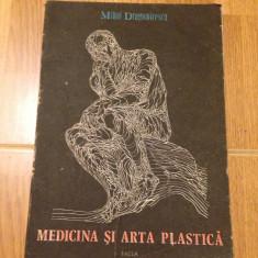 Medicina si arta plastica/autor Mihai Dragomirescu/Ed. Facla/1986