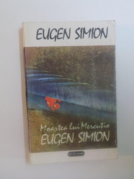 MOARTEA LUI MERCUTIO de EUGEN SIMION , 1993