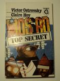 Mossad top secret, academia inselaciunii, Victor Ostrovsky, Claire Hoy, 2003
