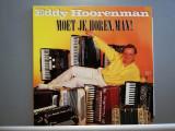 Eddy Hoorenman – Moet Je…Accordion  Music (1985/Dureco/France) - Vinil/ca Nou