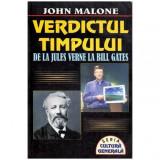 Verdictul timpului - de la Jules Verne la Bill Gates, John Malone