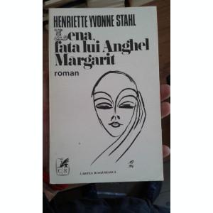 LENA FATA LUI ANGHEL MARGARIT – HENRIETTE YVONNE STAHL
