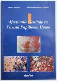 AFECTIUNILE GENITALE CU VIRUSUL PAPILLOMA UMAN de MARIA ZAHARIA si DIMITRIE PELINESCU-ONCIUL , 2002