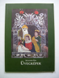 Pictura pe sticla din Muzeul Etnografic din Budapesta. Catalog.