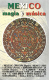 Caseta The London Sound Orchestra – Mexico (Magia Y Música) , originala, latino