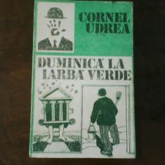 Cornel Udrea Duminica la iarba verde, ed. princeps