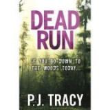 Dead Run - P. J. Tracy